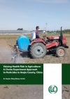 Valuing Health Risk in Agriculture: A Choice Experiment Approach to Pesticides in Anqiu County, China