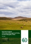 Economic Analysis of Grassland Management Policy in Inner Mongolia, China