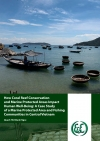 How Coral Reef Conservation and Marine Protected Areas Impact Human Well-Being: A Case Study of a Marine Protected Area and Fishing Communities in Central Vietnam