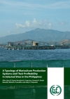 A Typology of Mariculture Production Systems and Their Profitability in Selected Sites in the Philippines